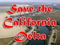 Save the California Delta